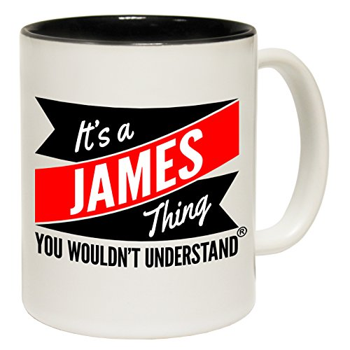 123t Mugs New It's A James Thing You Wouldn't Understand Ceramic Slogan Cup With Black Interior - GIFT BOXED from 123t