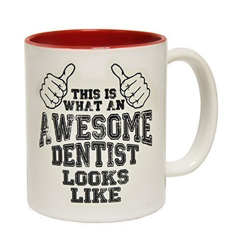 123t Mugs THIS IS WHAT AN AWESOME DENTIST LOOKS LIKE Ceramic Slogan Cup With Red Interior from 123t