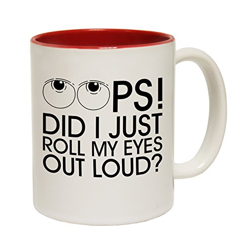 123t Funny Mugs - Did I Roll My Eyes Out Loud - Offensive Adult Humour Rude Cheeky Joke RED INNER TWO TONE NOVELTY MUG - GIFT BOXED from 123t