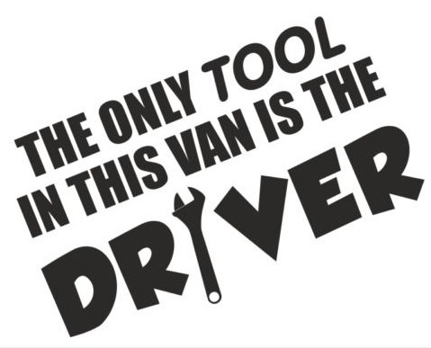 The Only Tool In This Van Is The Driver Funny Bumper Sticker Car Van Bike Sticker Decal Free P&P from 1st-Class-Designs