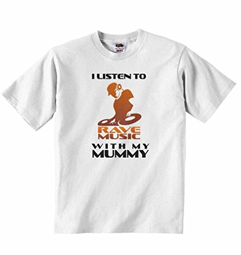 I Listen to Rave Music with My Mummy - Boys Girls T-Shirt Personalised Tees Unisex Tshirt Clothing for Music Lovers - White - 3-4 Years from 2Personal