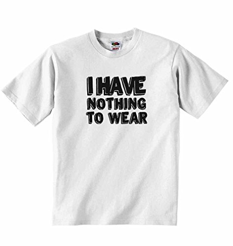 I Have Nothing to Wear - Boys Girls T-Shirt Personalised Tees Unisex Tshirt Clothing for Music Lovers - White - 5-6 Years from 2Personal