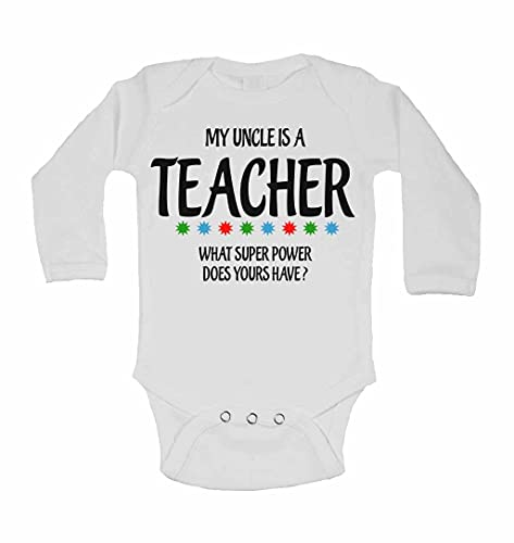 My Uncle is A Teacher What Super Power Does Yours Have? - New Personalised Long Sleeve Baby Vests Bodysuits Baby Grows for - Boys, Girls - White - 6-9 Months from 2Personal