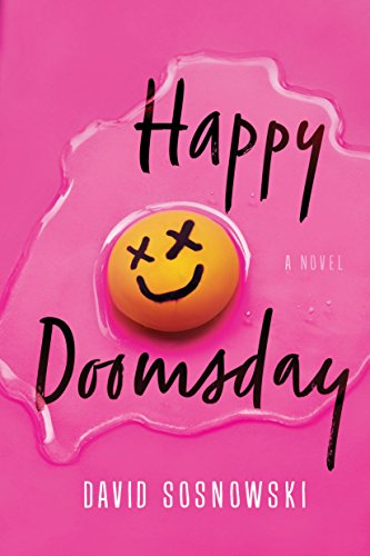 Happy Doomsday: A Novel from 47North