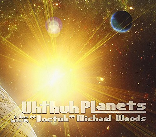 Uhthuh Planets - A Jazz Suite from 4tay Records