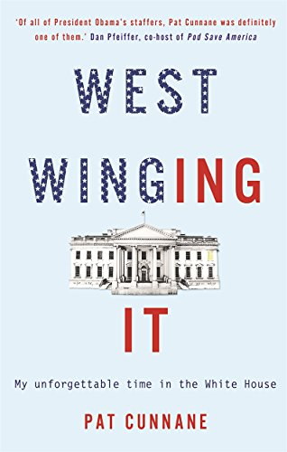 West Winging It: My unforgettable time in the White House from 535