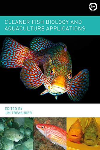 Cleaner Fish Biology and Aquaculture Applications from 5m Publishing