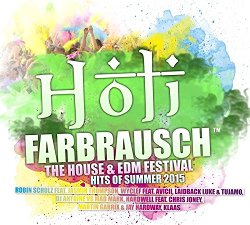 Holi Farbrausch/the House & Edm Festival Hits 2015 from 99999 (rough trade)