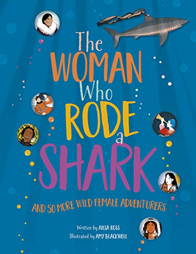 The Woman Who Rode A Shark from AA Publishing
