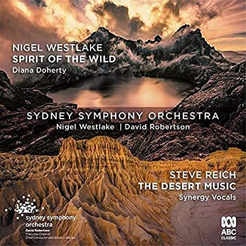 Westlake: Spirit Of The Wild / Reich: The Desert Music from ABC Classics