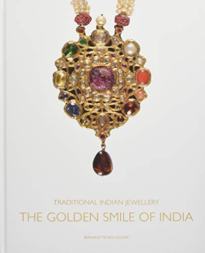 Traditional Indian Jewellery: The Golden Smile of India from ACC Art Books