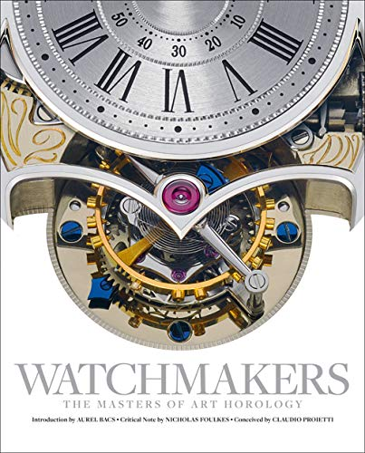 Watchmakers: The Masters of Art Horology from ACC Art Books