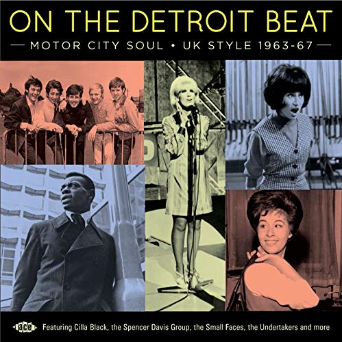 On The Detroit Beat: Motor City Soul - UK Style 1963-67 from ACE