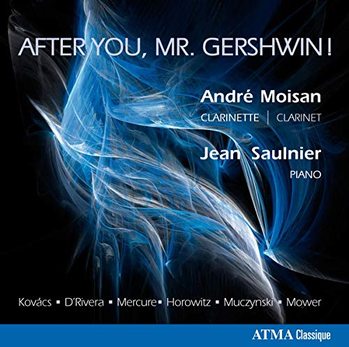 After You Mr. Gershwin from ATMA CLASSIQUE