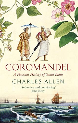 Coromandel: A Personal History of South India from Abacus