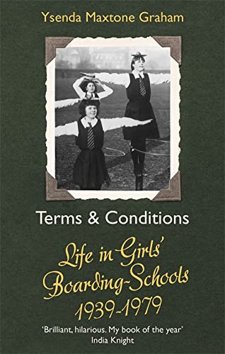 Terms & Conditions: Life in Girls' Boarding Schools, 1939-1979 from Abacus