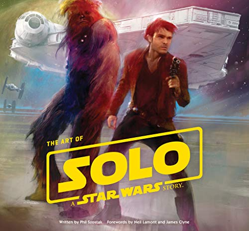 The Art of Solo: A Star Wars Story from Abrams Books