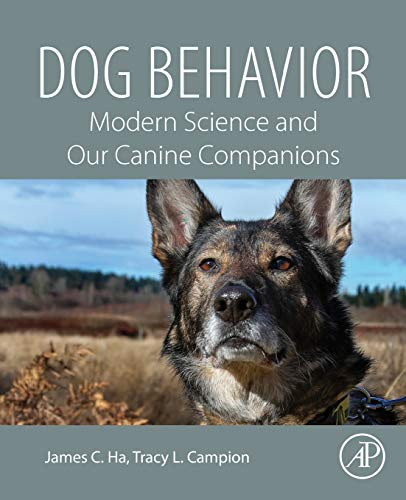 Dog Behavior: Modern Science and Our Canine Companions from Academic Press