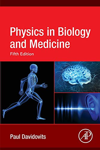 Physics in Biology and Medicine from Academic Press