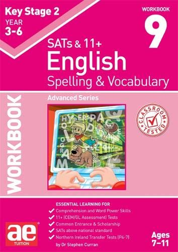 KS2 Spelling & Vocabulary Workbook 9: Advanced Level from Accelerated Education Publications Ltd
