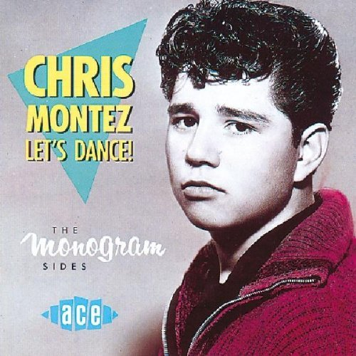 Let's Dance: the Monogram Sides by Chris Montez (1993-12-20) from Ace