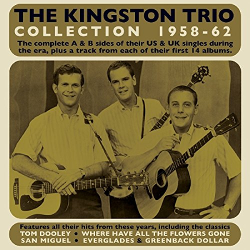 The Kingston Trio Collection 1958-62 from Acrobat