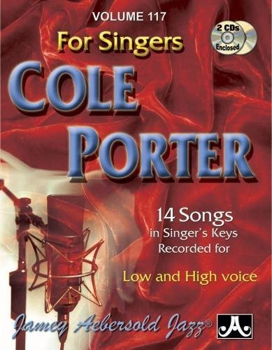 Volume 117 : Cole Porter For Singers (Jamey Aebersold Play-A-Long series) from Aebersold