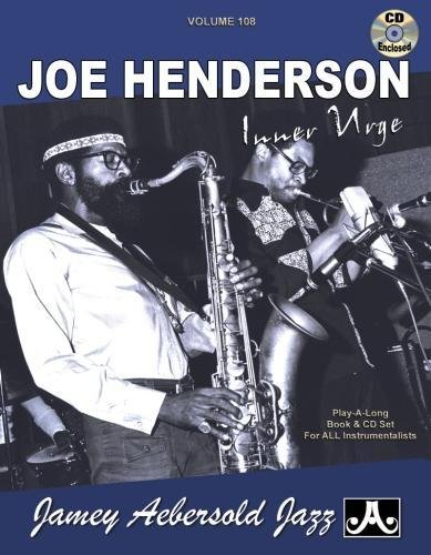 Volume 108 : Joe Henderson - Inner Urge (Jamey Aebersold Play-A-Long Series) from Aebersold