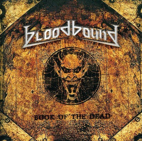 Book Of The Dead by Bloodbound (2011-10-25) from Afm Records