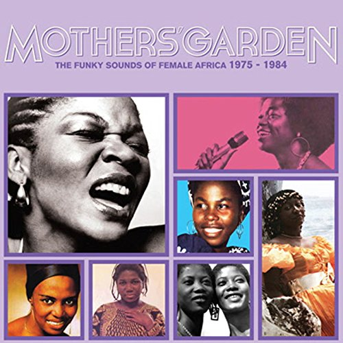 Mothers' Garden (The Funky Sounds Of Female Africa 1975 - 1984) [VINYL] from FAMILY$ AFRICA SEVEN