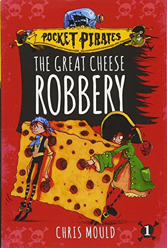 The Great Cheese Robbery, Volume 1 (Pocket Pirates) from Aladdin Paperbacks