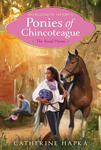 The Road Home: 8 (Marguerite Henry's Ponies of Chincoteague) from Aladdin Paperbacks