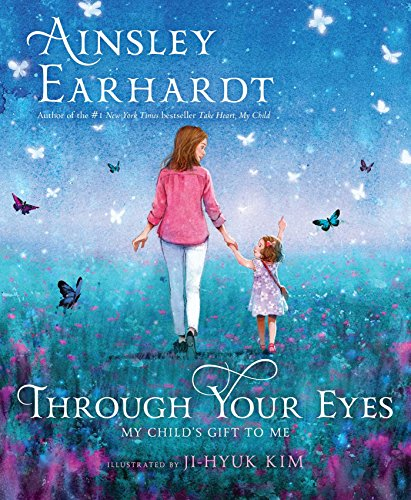 Through Your Eyes: My Child's Gift to Me from Aladdin Paperbacks