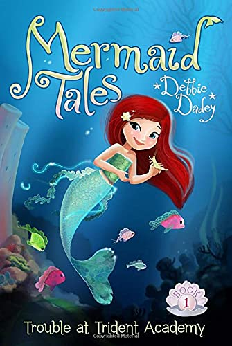 Trouble at Trident Academy: 01 (Mermaid Tales) from Aladdin Paperbacks