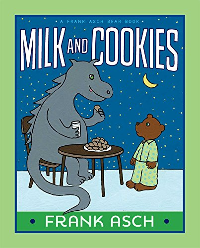 Milk and Cookies (Frank Asch Bear Book) from Aladdin Paperbacks
