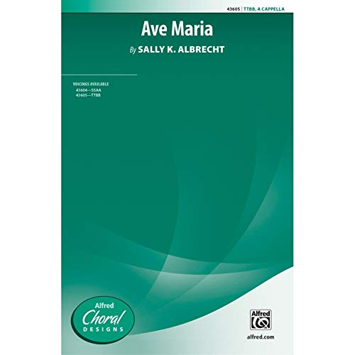 Ave Maria - TTBB a cappella - PART from Alfred Music Publications