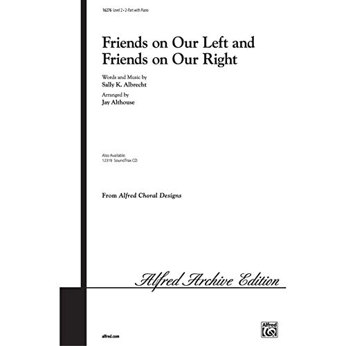 Friends on Our Left and Friends on Our Right Choral Octavo from Alfred Music Publications