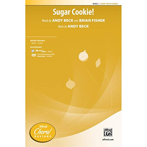 Sugar Cookie! - 2-part Choir - PART from Alfred Music Publications