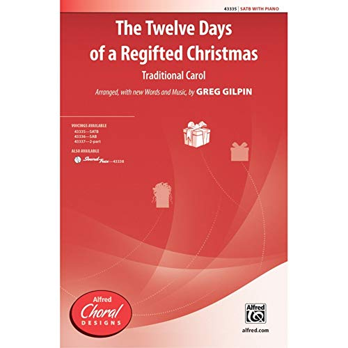 The Twelve Days of a Regifted Christmas - SATB - PART from Alfred Music Publications
