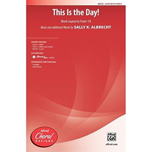 This Is the Day! - SATB - PART from Alfred Music Publications