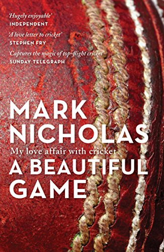 A Beautiful Game: My love affair with cricket from Allen & Unwin