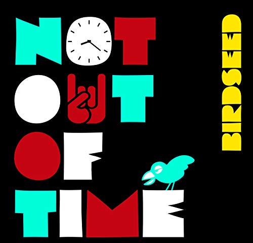 Not Out Of Time [VINYL] from Alliance Import