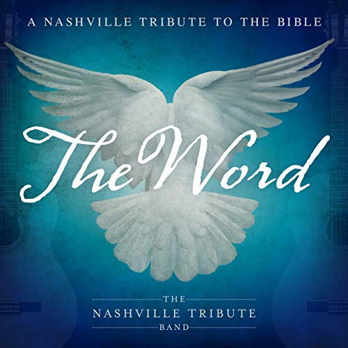 The Word: A Nashville Tribute To The Bible from Alliance Import