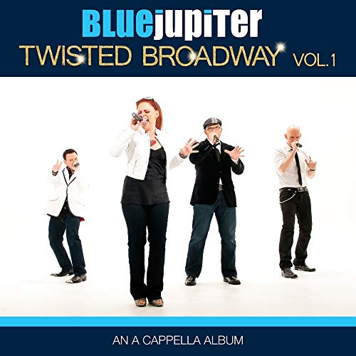 Twisted Broadway, Volume One (An A Cappella Album) from Alliance Import
