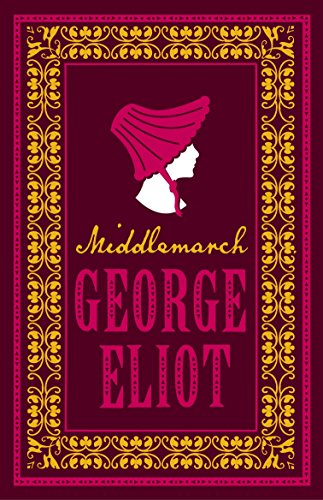 Middlemarch (Alma Classics Evergreens) from Alma Classics