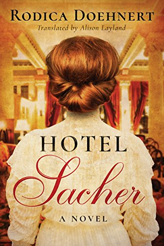 Hotel Sacher: A Novel from Amazon Crossing