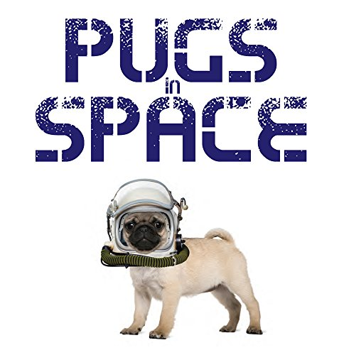 Pugs in Space from Amber Books Ltd