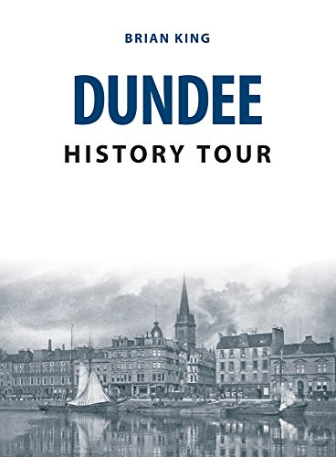 Dundee History Tour from Amberley Publishing