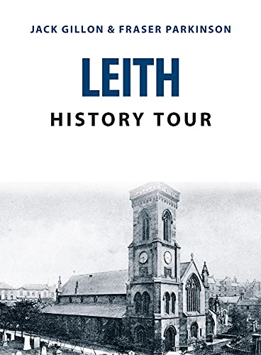 Leith History Tour from Amberley Publishing