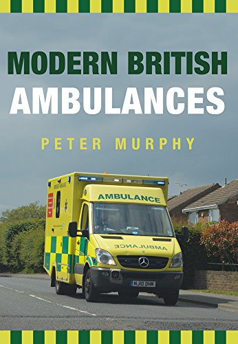 Modern British Ambulances from Amberley Publishing